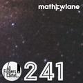 40 FINGERS CARTEL Episode 241 by Mathew Lane 26 - 05 - 2021