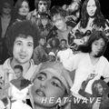 Heat Wave – A Mixtape