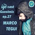 IYEcast Guestmix ep.27 - Marco Tegui (2015)