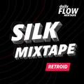 DailyFlow:SILK - RETROID - 20210320