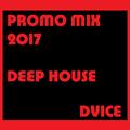 DVICE - PROMO MIX 2017 // WARM UP TIME