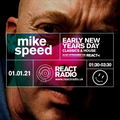 Mike Speed | React Radio Uk | 010121 | Early Doors NYD | Classics & House | Oldskool | Show 85a