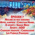 Épisode 7 - Courte-Pointe, HungryBox, Parkour & Meneuse de claques