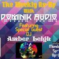 Amber Leigh @ Dominik Audios Weekly Re-Up on Nubreaks.com radio show