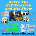 Harry The Heff Pop Pick & Mix Show 104- Songs with Famous People in the Title or Lyrics Ridge Radio
