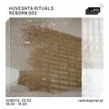 RADIO KAPITAŁ: HUVESHTA RITUALS : REBORN 002 w/ Kreshik (2021-02-20)