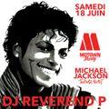 Dj Reverend P tribute to Michael Jackson @ Motown Party, Djoon Club, Saturday June 18th, 2016