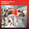 FABRICLIVE 14: DJ Spinbad 30 Min Radio Mix