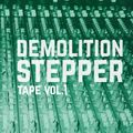 Demolition Steppertape vol.1