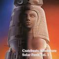 Cratebeats Afrofuture Solar Funk Vol. 1
