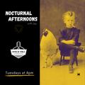 Nocturnal Afternoons: Freeform Radio - Episode 043