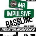 1.09.21 DISRPUT THE NEIGHBOURHOOD BASSLNE MIX