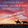 Ambient Hour Tribute Show to Ennio Morricone
