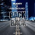 Back To Back.001 // R&B, Hip Hop, Afro, U.K. & House