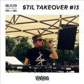 Stil Takeover #13