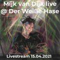 Mijk van Dijk DJ-Set Der Weiße Hase 2021-04-15