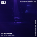 DR MYSTERY: ODE TO THE DANCEFLOOR - July 5th 2020