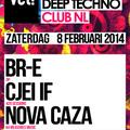Nova Caza @ vet! Club NL 08-02-2014
