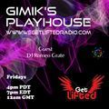 GIMIKS PLAYHOUSE FET DJ ROMEO GRATE JULY 30 TH 2021