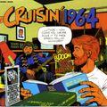 CRUISIN 1964 - Legendary 1960s US Radio w- Johnny Holliday WHK, Cleveland
