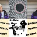 Zungenakrobaten Episode 237 - Ein Abend mit IVE vom 22.02.2021