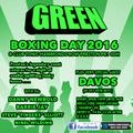 Green December 2016 (boxing day at Tonic)