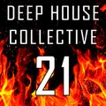 Deep House Collective [DHC] 21 - ON FIRE
