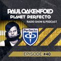 Planet Perfecto Radio Show 40