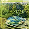 THE 420 MIXTAPE by BLUES PARTY SOUND