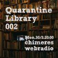Quarantine Library 002