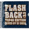 FLASH BACK #3.5 (TOP40 EDITION)