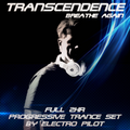 full 2 HR Progressive Trance mix - Transcendence/breathe again