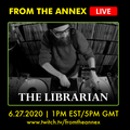 From The Annex #102 with The Librarian