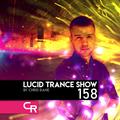 Chris Rane's Lucid Trance Show 158