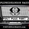 FlipsideLondon Radio Episode 92 Post Punk Part 2