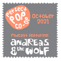 The Perfect Pop Co-Op podcast October 2021