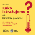 RG/DOB tribina #2: Kako istražujemo klimatske promene? (gost: dr Vladimir Đurđević) [27-04-2021]
