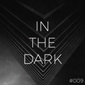 IN THE DARK #009