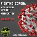 Fighting Corona with Musical Herbal Medication (Volume 1)