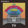 The Rotation Show Interview #2 - TY