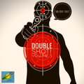 Ska-Beat-Soul presents Double Shot-Volume Three! A collection of Ska, Rocksteady & Early Reggae 45s