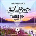 SmokedBeat - Smoked Mood Volume 3 - Teaser Mix by Walla P