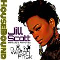 HouseBound Pres. Jill Scott - Remixed & Reworked