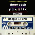 Throwback Fantaic Boogie & Funk #3