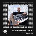 We Are The Brave Radio 170 (Guest Mix From Mattia Trani)