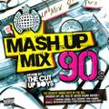 The Mash Up Mix 90s - Mixed by The Cut Up Boys mix 2