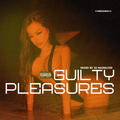 GUILTY PLEASURES MEGAMIX JAN 2021