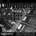 Lofrequency With Wayne Brett 17-07-21