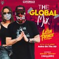 """The Global Mix"""" With Your Host: Astra On The Air """"Globalization"""" (5/15/2021)"""