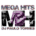 MEGA HITS #921 - DJ PAULO TORRES - 09.09.2021